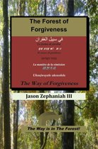 The Forest of Forgiveness