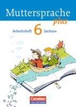 Muttersprache plus 6. Schuljahr. Arbeitsheft Sachsen