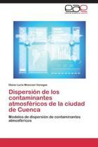 Dispersion de Los Contaminantes Atmosfericos de La Ciudad de Cuenca