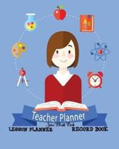 Teacher Lesson Planner Record Book: This is perfect for Educators, Teacher, Classroom Teaching Management, Lesson Planning, Organizer, Personalized Te