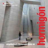 Arquitectura Contemporánea en Hormigon