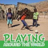Playing Around the World