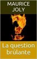 La question brûlante