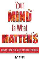 Your Mind Is What Matters