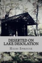 Deserted on Lake Desolation