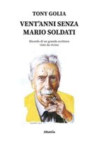 Vent'anni senza Mario Soldati