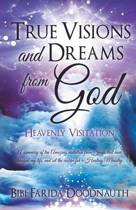 True Visions and Dreams from God