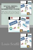 The Social Media Business Marketing Guide
