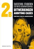 Succesvol studeren voor LAC, / 2B / deel uitwerkingen auditing cases