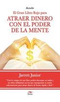 El gran Libro Rojo para atraer dinero con el poder de la mente