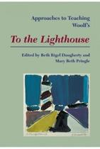 Approaches to Teaching Woolf's To the Lighthouse