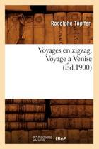 Voyages En Zigzag. Voyage a Venise (Ed.1900)