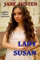 Lady Susan - Large Print Edition