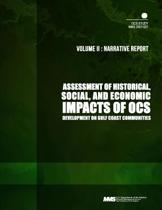 Assessment of Historical, Social, and Economic Impacts of Ocs Development on Gulf Coast Communities, Volume2