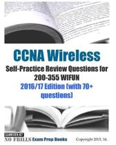 CCNA Wireless Self-Practice Review Questions for 200-355 WIFUN