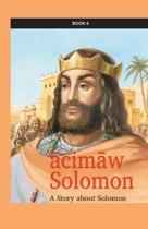 ācimāw Solomon