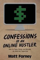 Confessions of an Online Hustler
