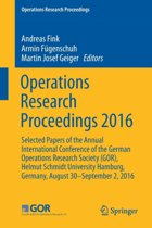 Operations Research Proceedings 2016