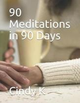 90 Meditations in 90 Days