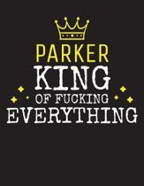 PARKER - King Of Fucking Everything