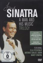 Frank Sinatra - A Man And His Music Trilogy