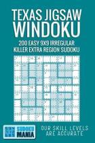 Texas Jigsaw Windoku: 200 Easy 9x9 Irregular Killer Extra Region Sudoku