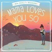 Mama Loves You So