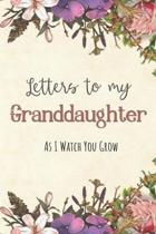 Letters to my Granddaughter Journal-Grandparents Journal Appreciation Gift-Lined Notebook To Write In-6''x9'' 120 Pages Book 3: Keepsake Gift to Write M