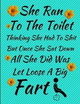 She Ran To The Toilet Thinking She Had To Shit But Once She Sat Down All She Did Was Let Loose A Big Fart