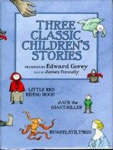 Three Classic Children's Stories Little Red Riding Hood Jack the Giant-Killer and Rumpelstiltskin A188