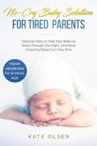 No-Cry Baby Solution for Tired Parents