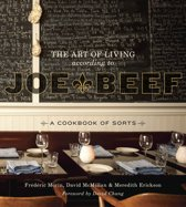 The Art Of Living According To Joe Beef