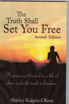 The Truth Shall Set You Free subtitle- A Young girl buried in a life of abuse seeks the truth to freedom