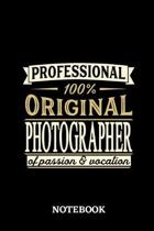 Professional Original Photographer Notebook of Passion and Vocation: 6x9 inches - 110 lined pages - Perfect Office Job Utility - Gift, Present Idea