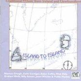 Island to Island: Trad. Music from Ireland to Newfoundland