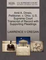 Amil A. Dinsio, Petitioner, V. Ohio. U.S. Supreme Court Transcript of Record with Supporting Pleadings
