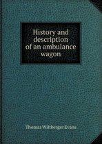 History and Description of an Ambulance Wagon