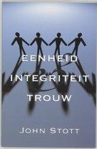 Eenheid, Integriteit & Trouw