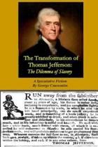 The Transformation of Thomas Jefferson