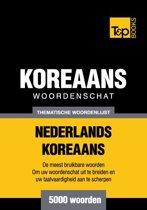 Thematische woordenschat Nederlands-Koreaans - 5000 woorden