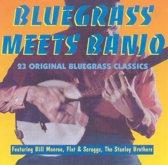 Bluegrass Meets Banjo: 23 Original Bluegrass