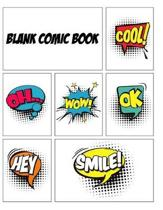 Blank Comic Book: A Large Notebook and Sketchbook for Kids and Adults to Draw Comics and Journal