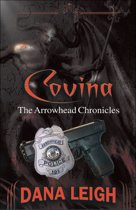 Covina ''The Arrowhead Chronicles''