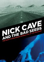 Nick Cave & The Bad Seed - Road To God Knows Where / Live At The Paradiso (dvd)