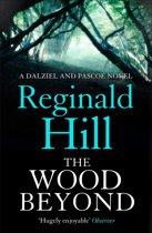 The Wood Beyond (Dalziel & Pascoe, Book 14)