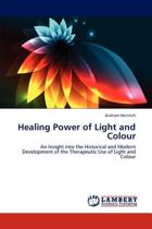 Healing Power of Light and Colour