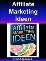 Affiliate Marketing Ideen