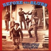 Before The Blues: The Early...vol. 3
