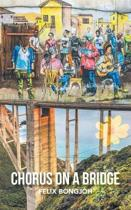 Chorus on a Bridge