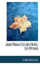 Joel Piece En Un Acte, En Prose